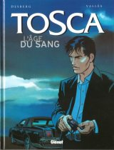 "Afficher ""Tosca-l'age du sang t1"""