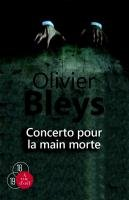 vignette de 'Concerto pour la main morte (Olivier Bleys)'