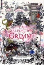 vignette de 'La malédiction Grimm (Polly Shulman)'