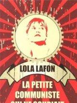 vignette de 'La Petite communiste qui ne souriait jamais (Lola LAFON)'