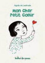 """Afficher """"Mon cher Petit coeur"""""""