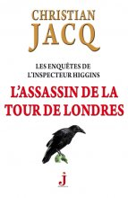 """Afficher """"Les enquêtes de l'inspecteur Higgins n° 2 L'assassin de la tour de Londres"""""""