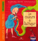 """Afficher """"Les Couleurs de Balthazar"""""""