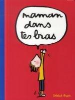 vignette de 'Maman dans tes bras (Soledad Bravi)'