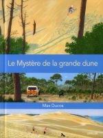 """Afficher """"Le mystère de la grande dune"""""""