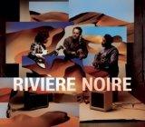 """Afficher """"Rivière Noire"""""""