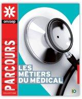 """Afficher """"Les métiers du médical"""""""