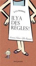 vignette de 'À la maison, il y a des règles ! (Laurence Salaün)'