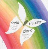 """Afficher """"Petit papillon blanc"""""""