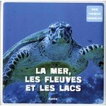 """Afficher """"La Mer, les fleuves et les lacs"""""""