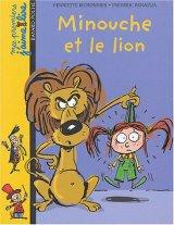"""Afficher """"Minouche et le lion"""""""