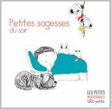 """Afficher """"Petites sagesses du soir"""""""