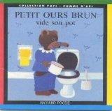 """Afficher """"Petit ours brun vide son pot"""""""