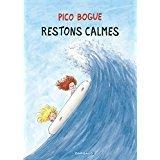 """Afficher """"Pico Bogue n° 06<br /> Restons calmes"""""""