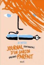 vignette de 'Journal (sentimental) d'un garçon (presque) parfait (Jo Witek)'