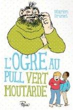 vignette de 'L'Ogre au pull vert moutarde (Marion BRUNET)'
