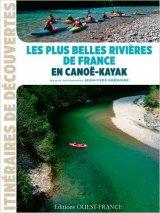 """Afficher """"Les plus belles rivières de France en canoë-kayak"""""""