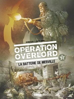 """Afficher """"Opération Overlord n° 3 La batterie de Merville"""""""