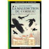"""Afficher """"La malédiction du corbeau"""""""