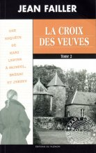 """Afficher """"Une enquête de Mary Lester n° 40 La croix des veuves"""""""