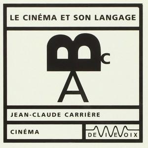 """Afficher """"Le cinéma et son langage"""""""