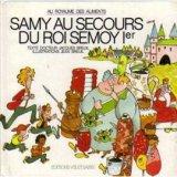 "Afficher ""Samy au secours du roi Semoy 1er"""