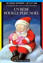 """Afficher """"Un Bébé pour le Père Noël"""""""