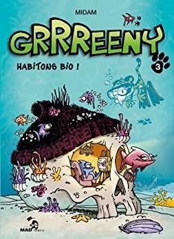 """Afficher """"Grrreeny n° 3 Habitons bio !"""""""