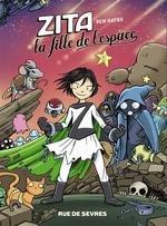 """Afficher """"Zita, la fille de l'espace n° Tome 3<br /> Zita, la fille de l'espace. 3"""""""