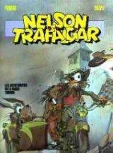 "Afficher ""Nelson et TrafalgarLes aventuriers de la farce tordue"""