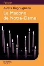"""Afficher """"La Madone de Notre-Dame"""""""