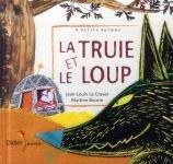 """Afficher """"La truie et le loup"""""""