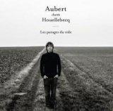 "Afficher ""Aubert chante Houellebecq"""