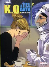 vignette de 'K.O à Tel-Aviv n° 2<br /> KO à Tel-Aviv - 2 (Asaf HANUKA)'