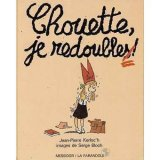 """Afficher """"CHOUETTE, JE REDOUBLE !"""""""