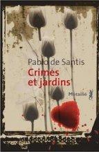"Afficher ""Crimes et jardins"""