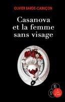 """Afficher """"Casanova et la femme sans visage"""""""
