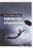 vignette de 'Trente six chandelles (Marie-Sabine ROGER)'