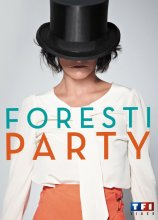 "Afficher ""Foresti Party"""