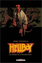"Afficher ""Hellboy n° 01<br /> Les germes de la destruction"""