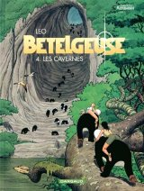 """Afficher """"Bételgeuse n° 4 Les Cavernes"""""""