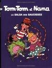 "Afficher ""Tom-Tom et Nana n° 30 La salsa des saucisses"""