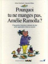 """Afficher """"Pourquoi tu ne manges pas, Amélie Ramolla ?"""""""