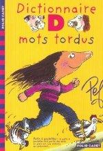 """Afficher """"Dictionnaire des mots tordus"""""""