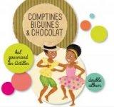"""Afficher """"Comptines, biguines et chocolat"""""""