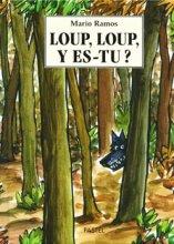 """Afficher """"Loup, loup, y es-tu ?"""""""