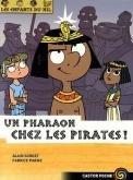 """Afficher """"Les enfants du nil n° 9 Un pharaon chez les pirates !"""""""