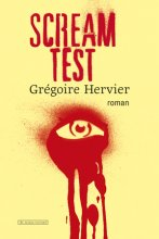 vignette de 'Scream test (Grégoire HERVIER)'