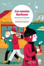 Les Cousins Karlsson : monstres et mystères