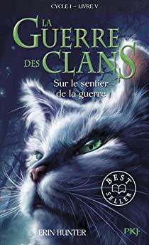 """Afficher """"La guerre des clans, cycle 1 n° 5 Sur le sentier de la guerre"""""""